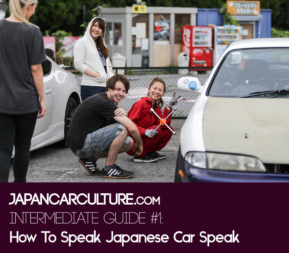 Learn Japanese Car Speak Japan Car Culture