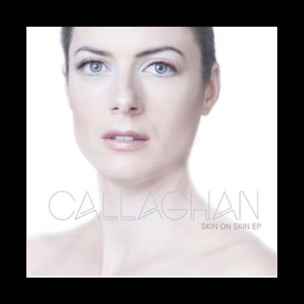 Callaghan - Skin On Skin