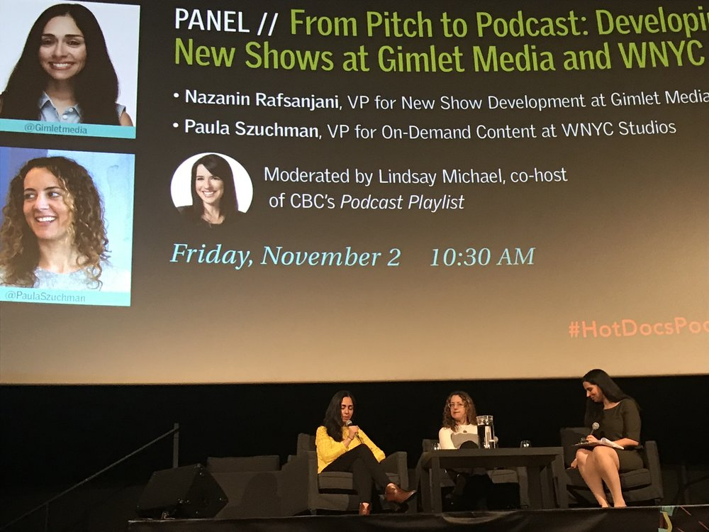 Gimlet's Nazanin Rafsanjani and WNYC's Paula Szuchman shared their insights into how show ideas make their way from pitch to pilot to podcast.