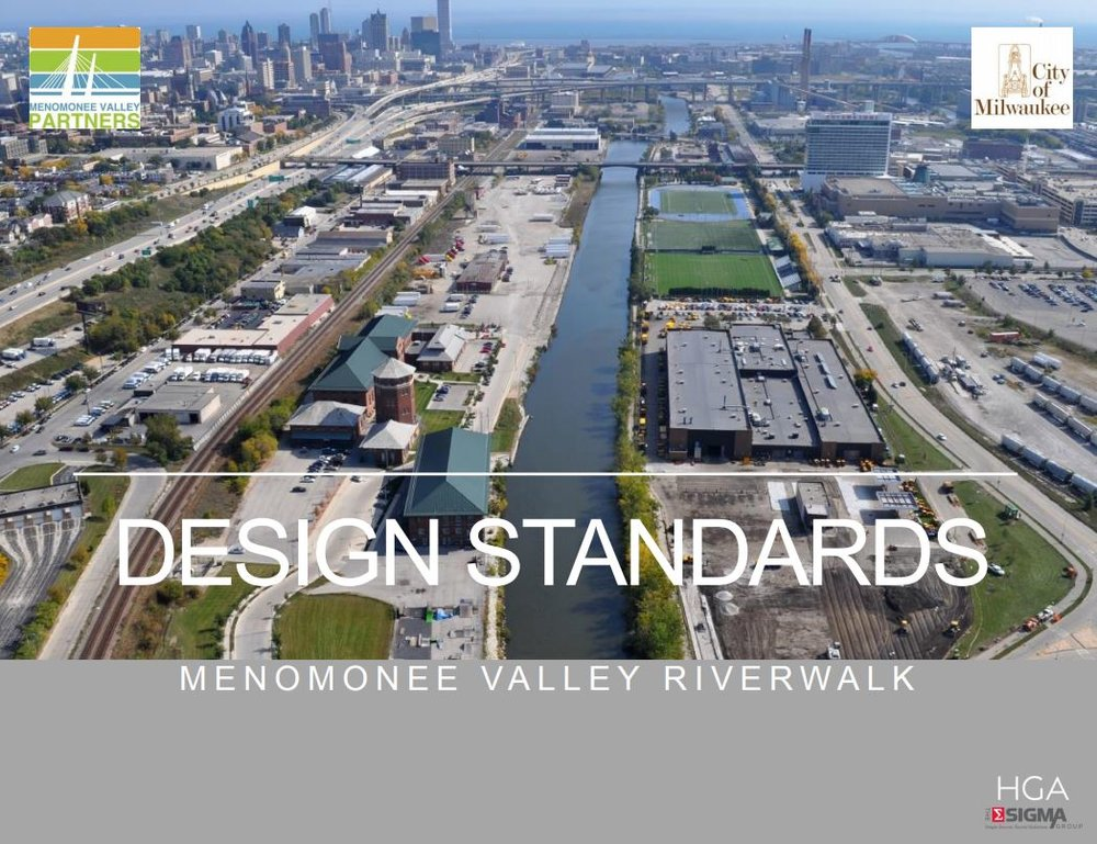 Click the image above to review the design standards for the Menomonee Valley Riverwalk. The standards were developed by HGA and The Sigma Group.