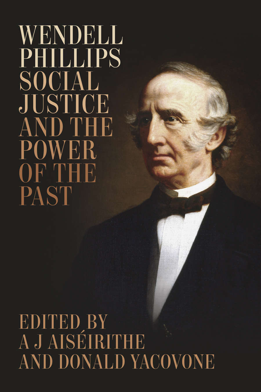 """""""'Here Labor Never Forgives': Wendell Phillips, Labor Reform, and Electoral Politics, 1868-1883"""" in A J Aiséirithe and Donald Yacovone, eds., """"Nothing but Freedom, Justice, and Truth"""": Essays on the Meaning of Wendell Phillips (Baton Rouge, LA: Louisiana State University Press, 2016) -"""