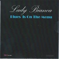 Lady Bianca Blues is on the Menu 2016.jpg