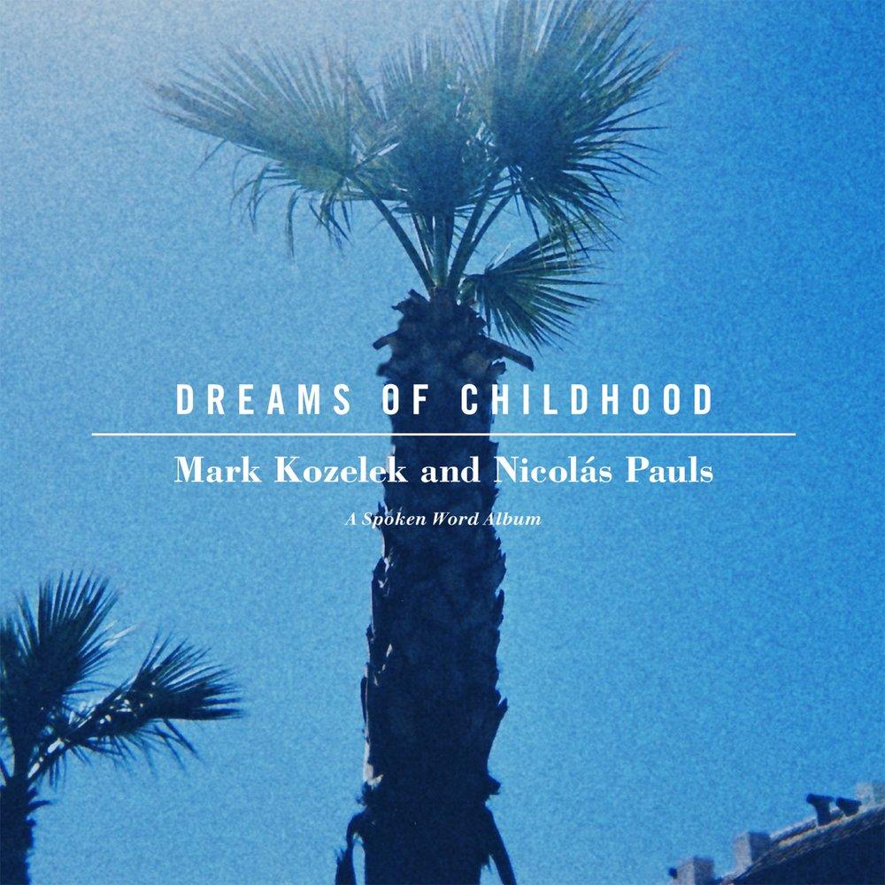 Mark-Kozelek_Nicolas-Pauls-2015-Dreams-of-Childhood_cover.jpg