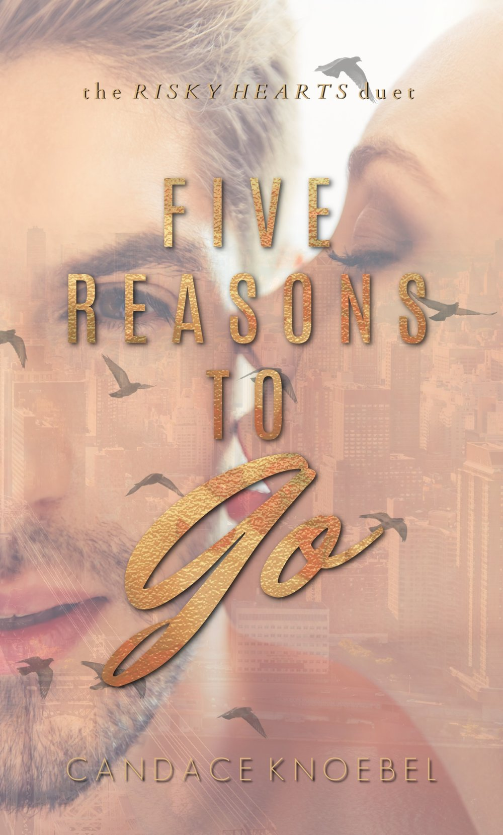 FIVE REASONS TO GO by Candace Knoebel