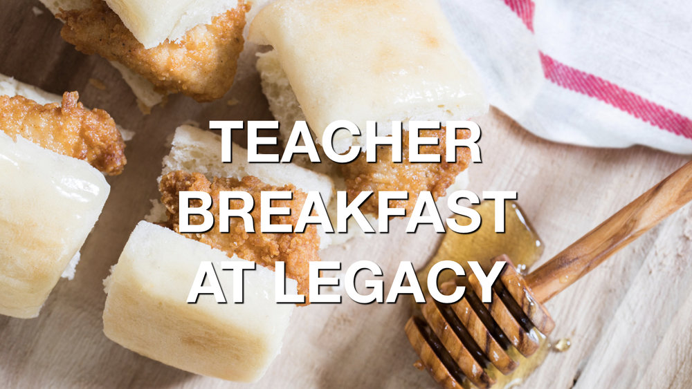 Teacher Breakfast at Legacy.jpeg