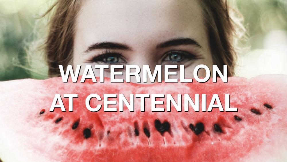 Watermelon at Centennial.jpeg
