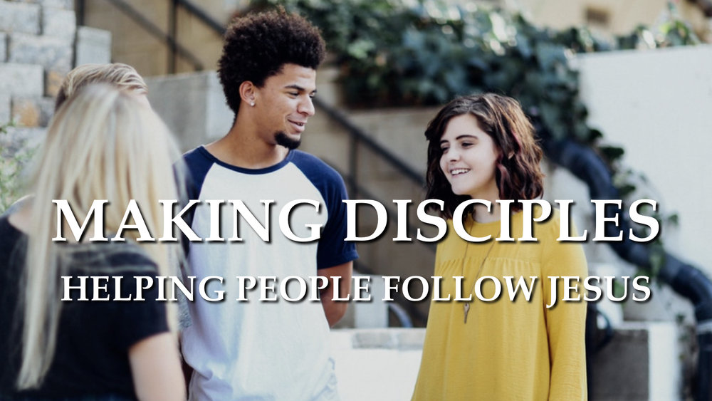 Making Disciples widescreen.001.jpeg