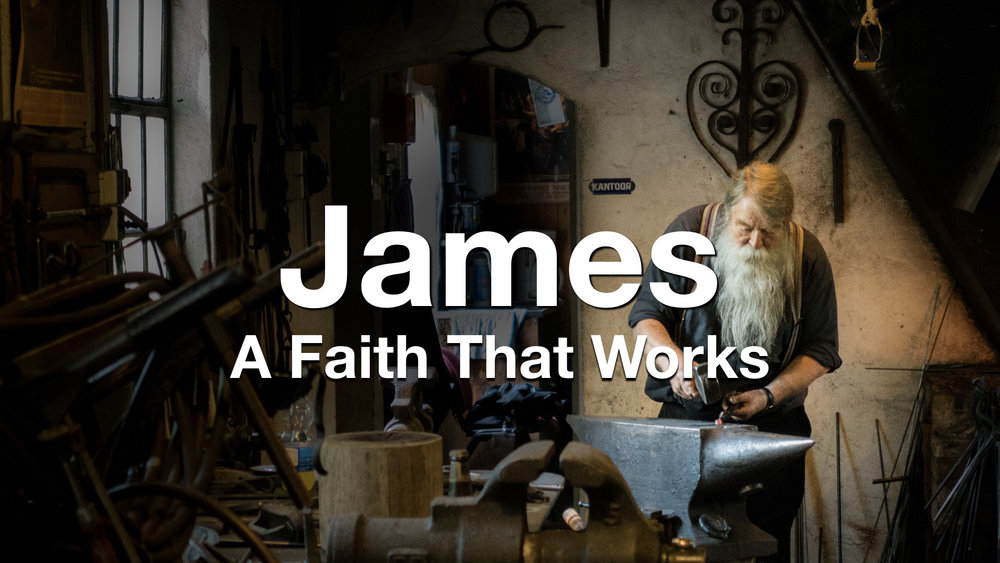 James - A Faith That Works.jpeg