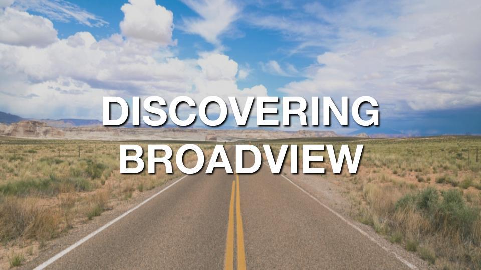 Discovering Broadview.jpg
