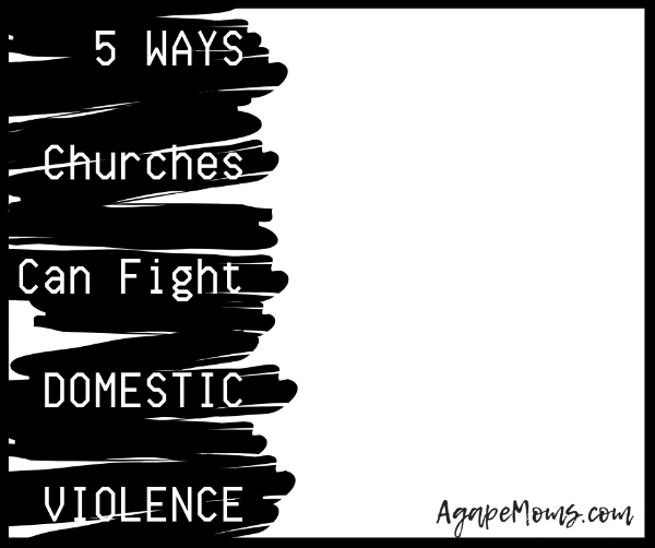 5 Ways Churches Can Fight Domestic Violence.jpg