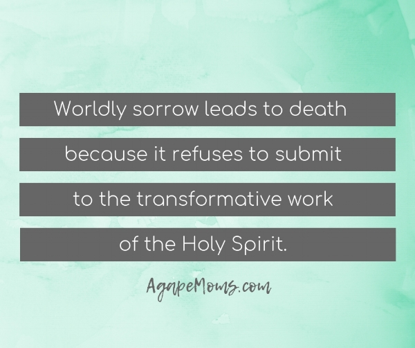 Worldly sorrow leads to death.jpg