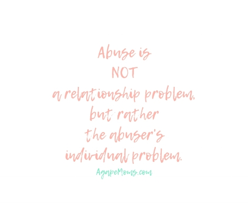 Abuse is not a relationship problem, but rather the abuser's individual problem..jpg