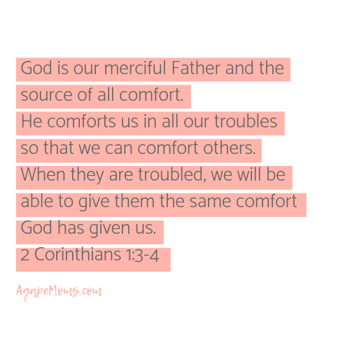 God is our merciful Father and the source of all comfort He comforts us in all our troubles so that we can comfort others When they are troubled we will be able to give them the same comfort God has given us.png