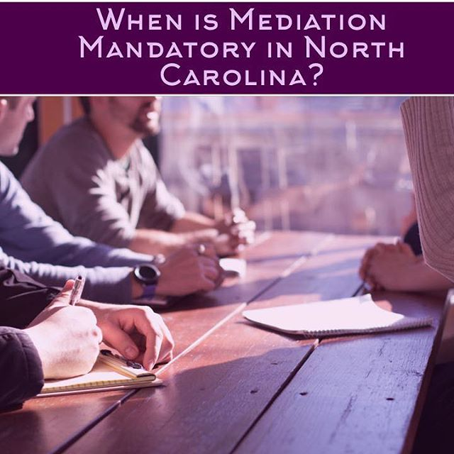 Ever wondered when is mediation mandatory in North Carolina? Here are the answers.