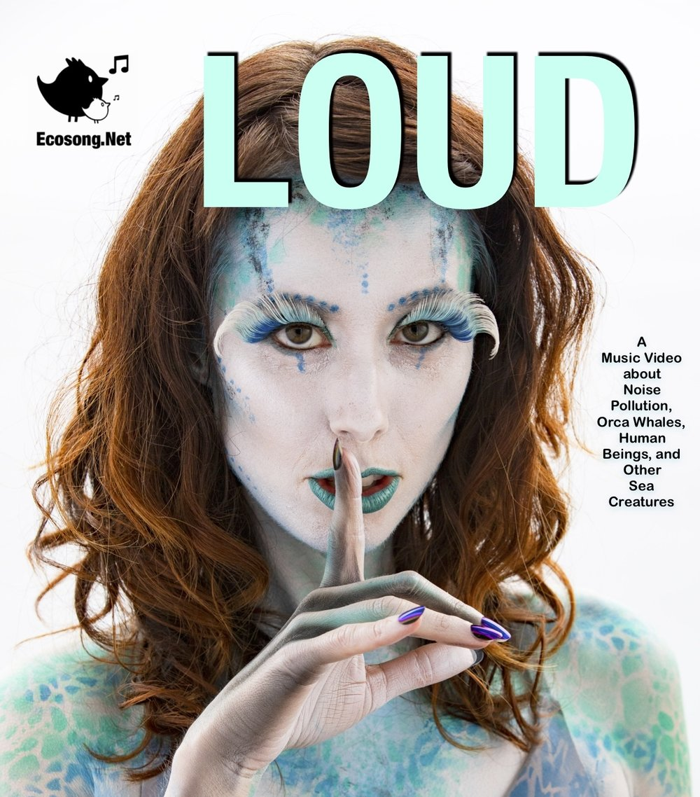 LOUD poster with ecosong.net and explanation.jpg