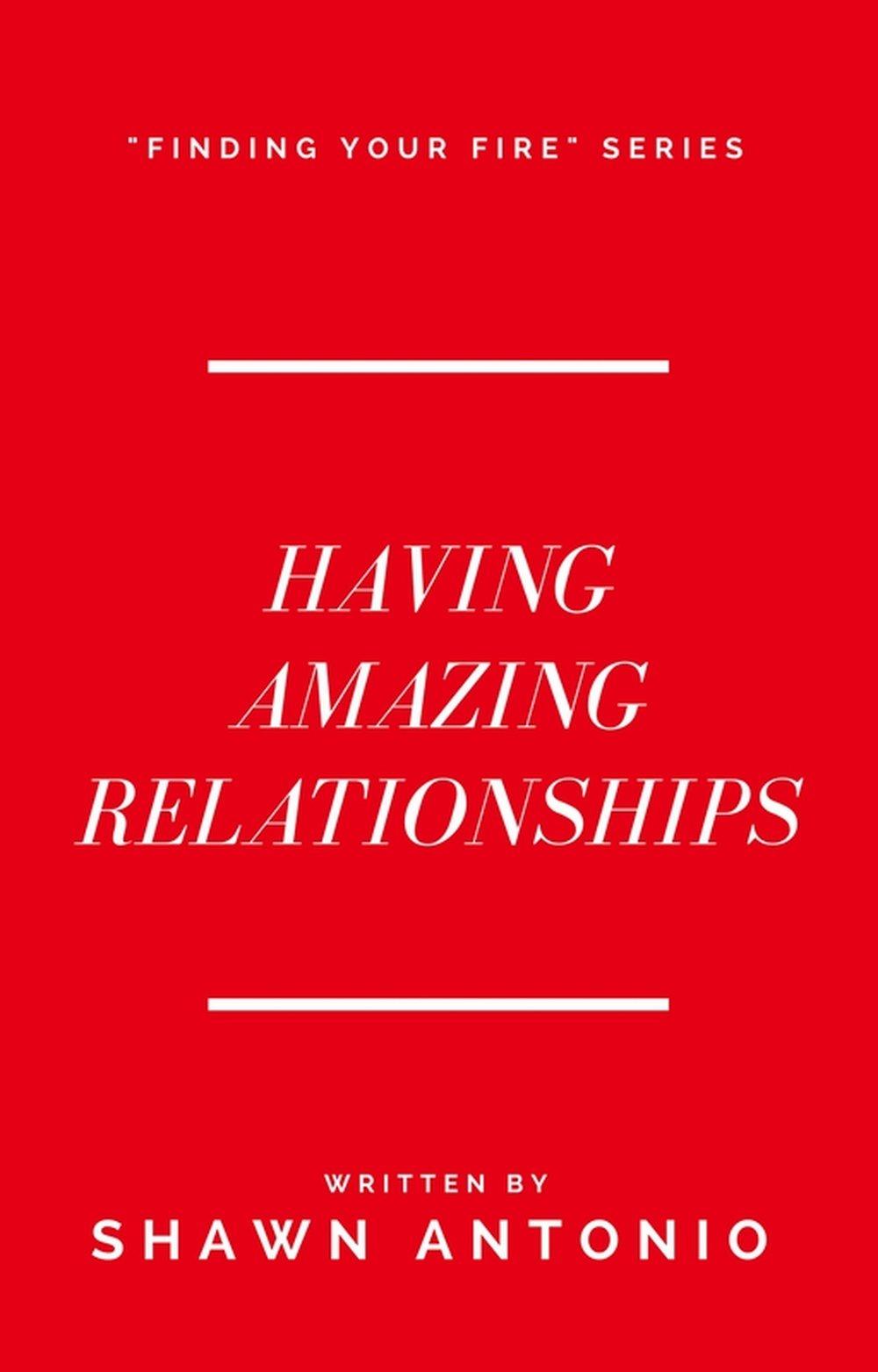 Having Amazing Relationships PRINT.jpg