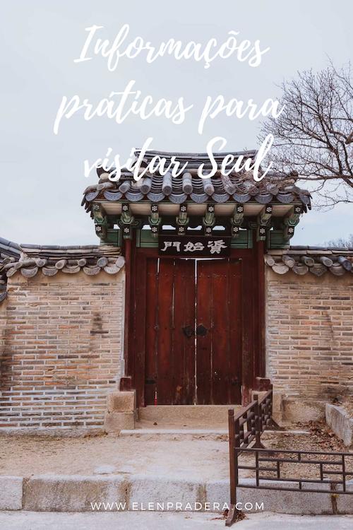 Informacoes-praticas-para-visitar-Seul-Coreia-do_Sul-Elen-Pradera.png