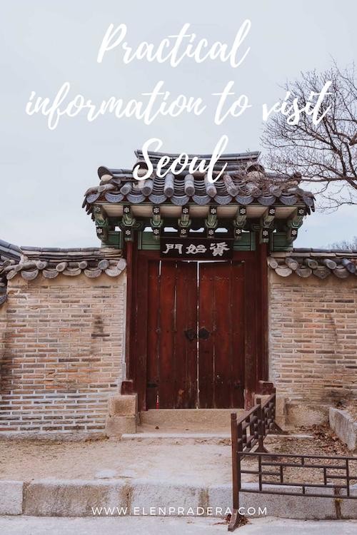 Practical-information-to-visit-Seoul-South-Korea-Elen-Pradera.png