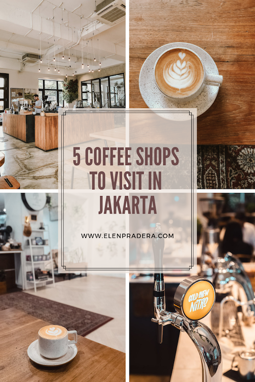 Coffee-shops-to-visit-in-Jakarta-Elen-Pradera.png