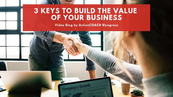 3 Keys to Build Value.png