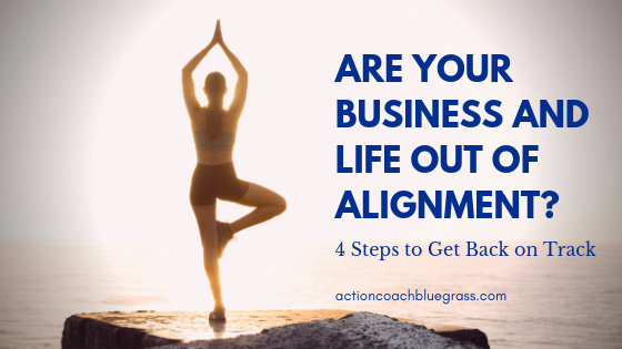 Are your Business and Life out of alignment_.png