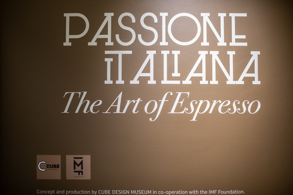 Interior sign of the  Passione Italiana: The Art of Espresso  display.