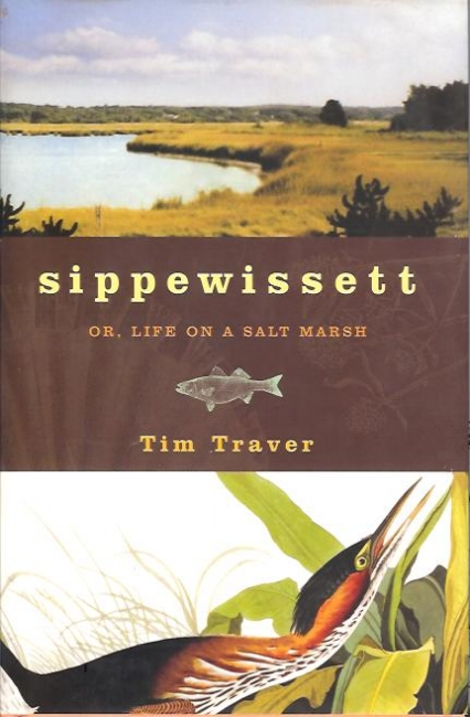 Sippewissett: or Life on a Salt Marsh. Tim Traver, Chelsea Green Press. Features my illustrations as chapter headings for 'bioography of a salt marsh that doubles as a meditation on the science of home'.