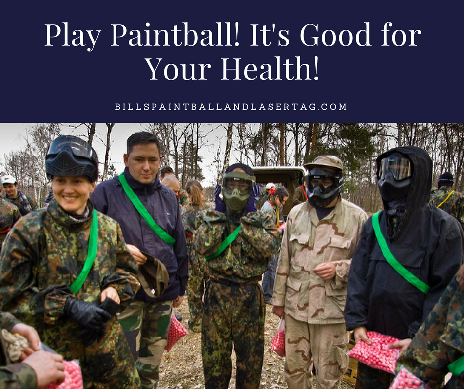 Play Paintball, It's Good For Your Health!