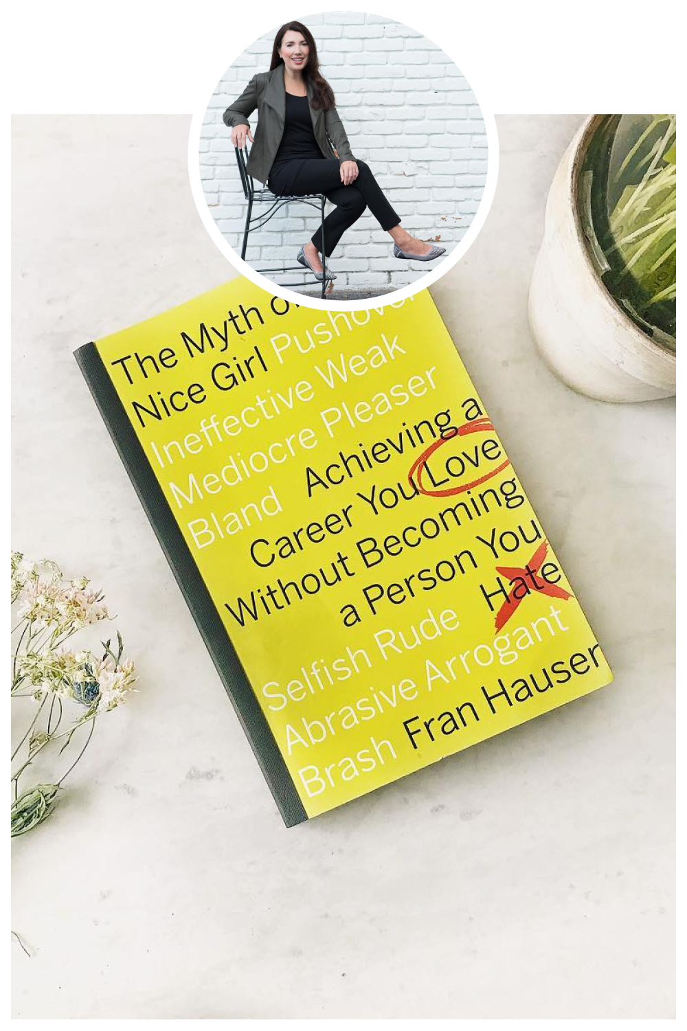 Myth of the Nice Girl by Fran Hauser