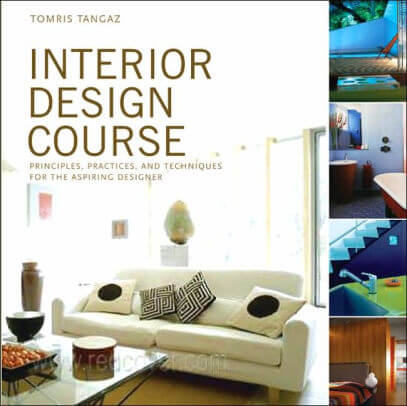 Interior Design Course- Principles, Practices, and Techniques for the Aspiring Designer .jpg