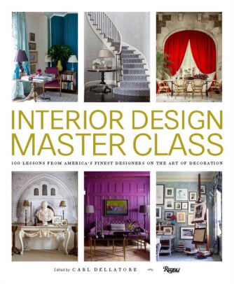 Interior Design Master Class- 100 Lessons from America's Finest Designers on the Art of Decoration .jpg