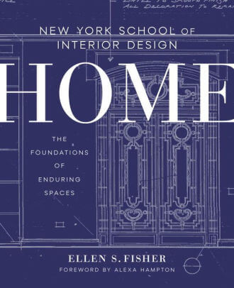 New York School of Interior Design- Home- The Foundations of Enduring Spaces .jpg