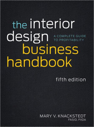 The Interior Design Business Handbook- A Complete Guide to Profitability _ Edition 5 .jpg
