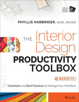 The Interior Design Productivity Toolbox- Checklists and Best Practices to Manage Your Workflow _ Edition 1 .jpg