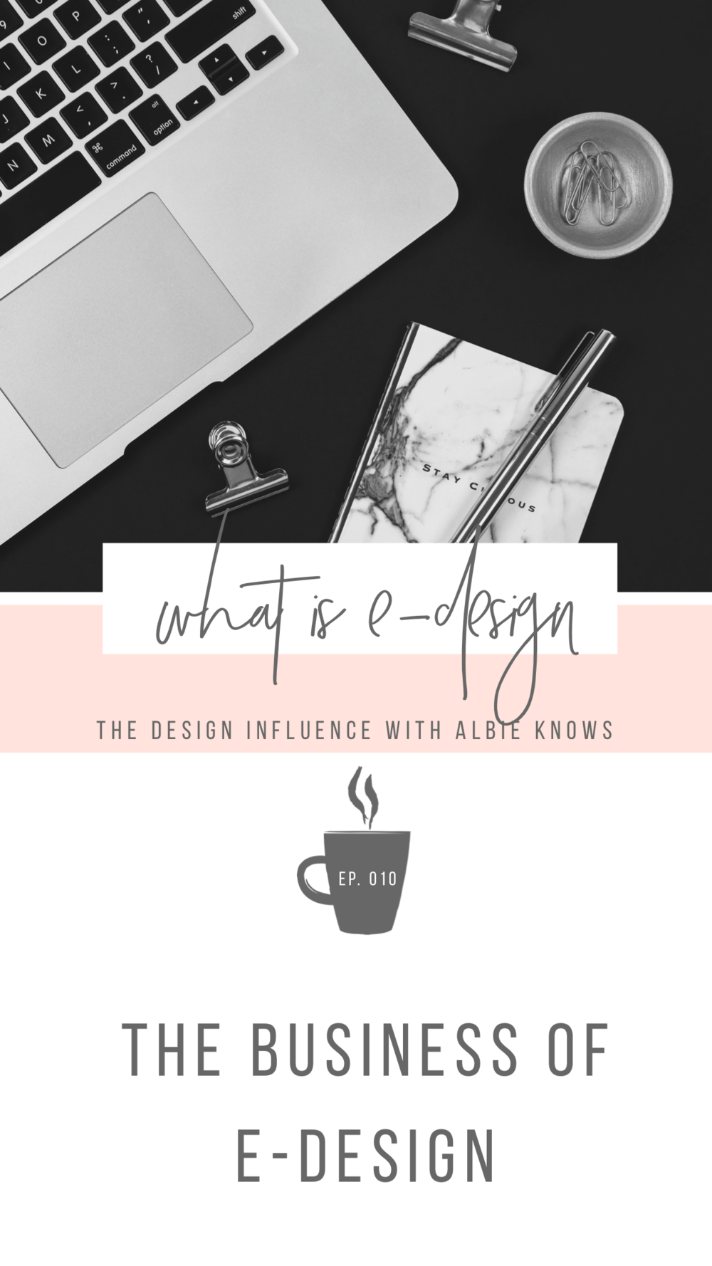 Episode 010: The Business of E-Design 2.png