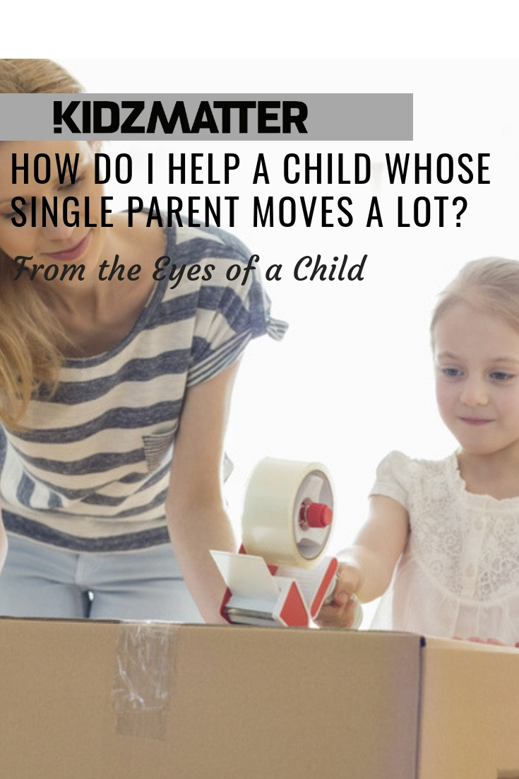 How Do I Help A Child Whose Single Parent Moves A Lot_.jpg