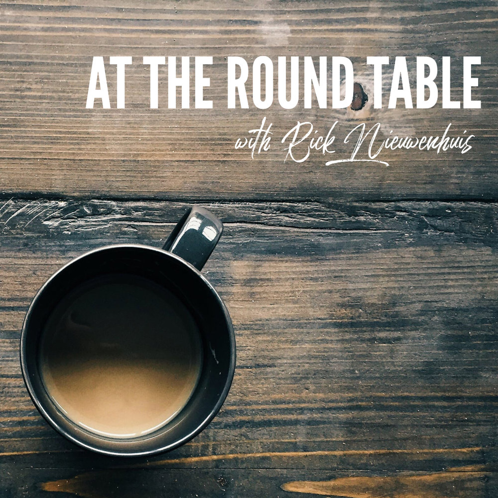 At the Round Table with Rick Nieuwenhuis 1200x1200.jpg