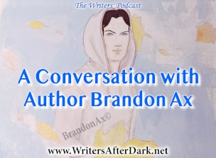 Brandon Ax Writers Podcast Interview.jpg