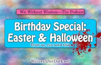 WAD Easter Birthday Halloween.jpg