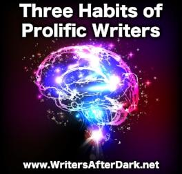three habits of prolific writers2.jpeg