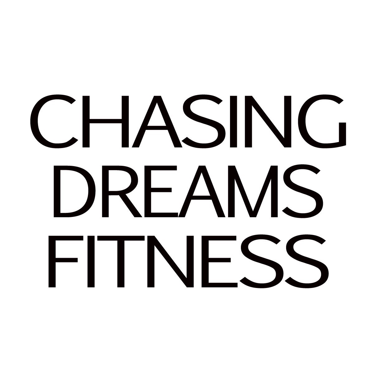 Chasing Dreams Fitness
