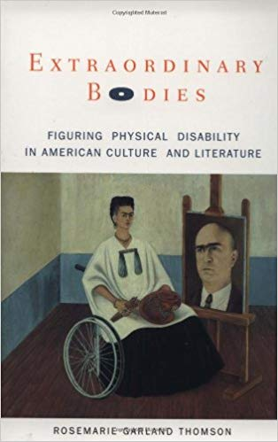 Image description: Book cover for Extraordinary Bodies: Figuring Physical Disability in American Culture and Literature by Rosemarie Garland Thomson. Under the title is a self portrait by artist Frida Kahlo in a wheelchair, wearing a smock and long skirt and holding paint brushes and a palette. Next to her is an easel with a portrait of Dr. Farill.