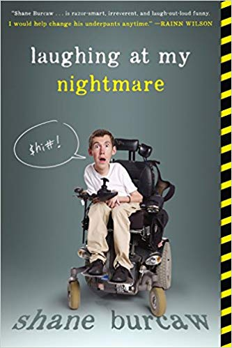 Image description: Book cover for Laughing at My Nightmare by Shane Burcaw. The photograph is of the author in his motorized wheelchair. He is making a stunned face and there's a speech bubble containing the expletive $hi#!