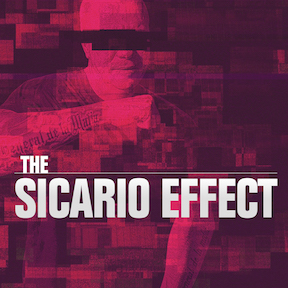 Characters — The Sicario Effect