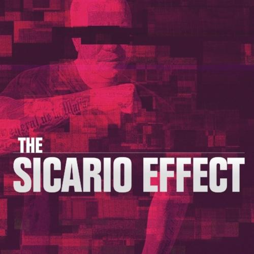 THE SICARIO EFFECT_Clean.jpg