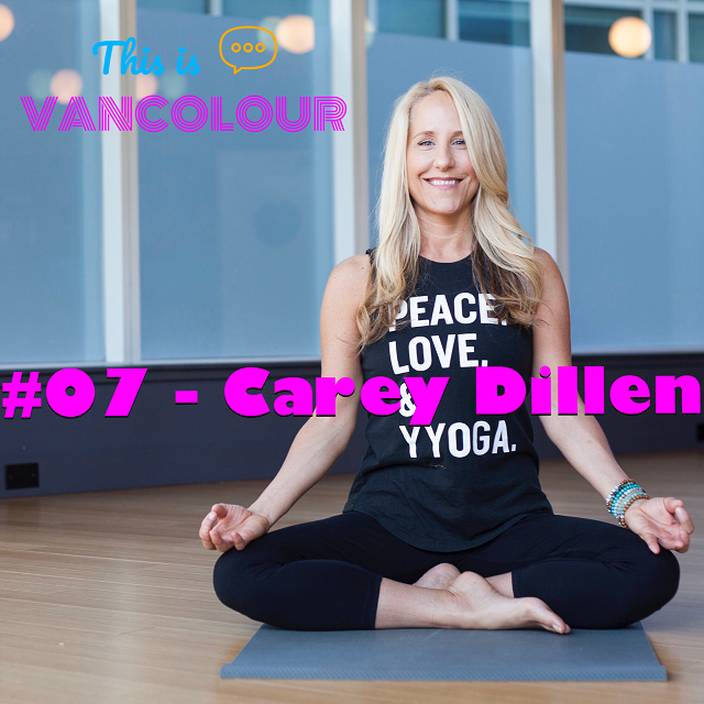 Carey Dillen is the President of YYoga, which has a dozen yoga-centric fitness studios across Canada.  Available on:  APPLE PODCASTS   GOOGLE PLAY   STITCHER