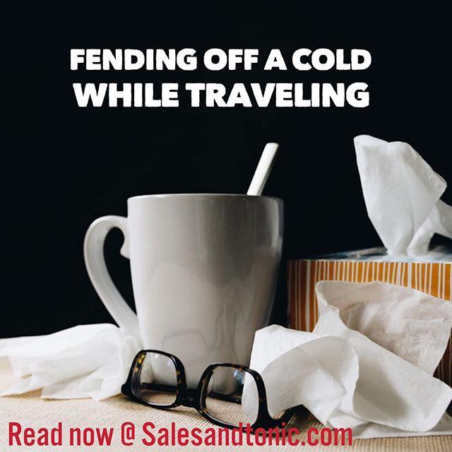 We just posted our guide on fending off a cold while traveling.  #sales #salestips #saleslife #saleslifestyle #selling #salesfitness #salestravel #businesstravel  #businesstrip #mensstyle #mensfashion #suits #ties  https://www.salesandtonic.com/blog/2019/2/12/fending-off-a-cold-while-traveling