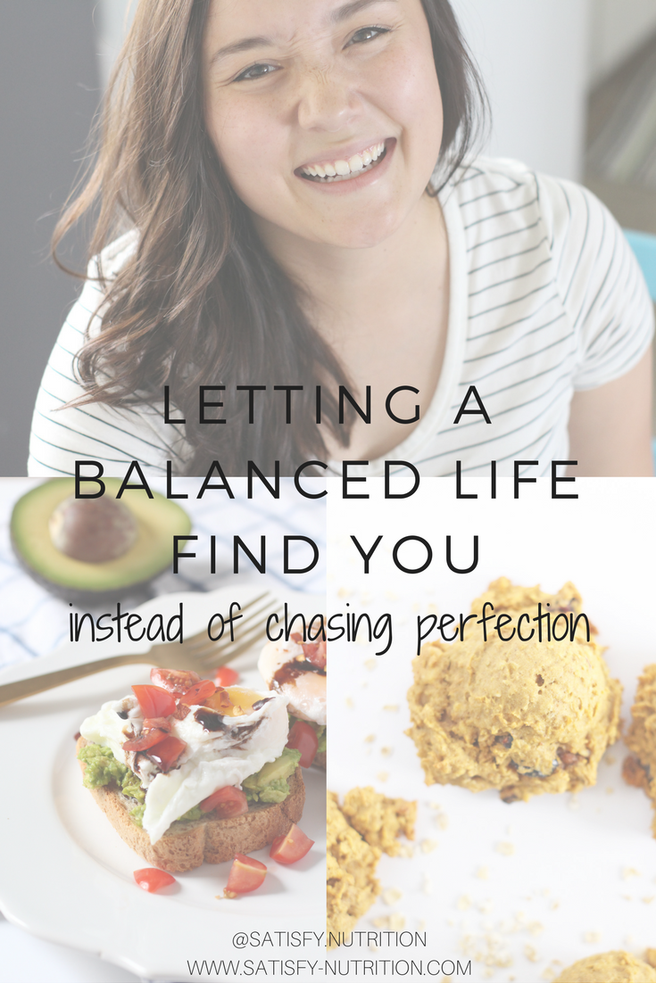 LETTING A BALANCED LIFE FIND YOU INSTEAD OF CHASING PERFECTION