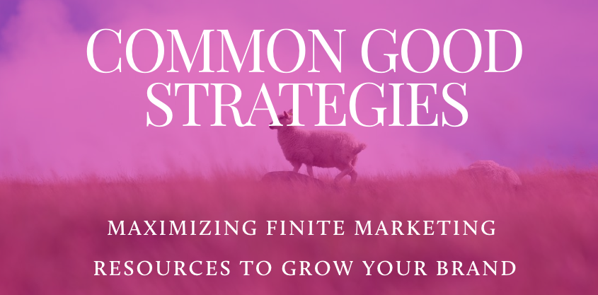 Common Good Strategies