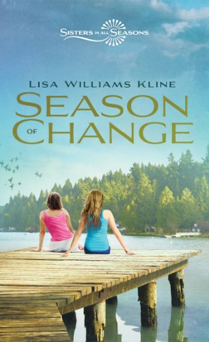 Season of Change  | Sisters In All Seasons Book 5 | Publisher: Zondervan